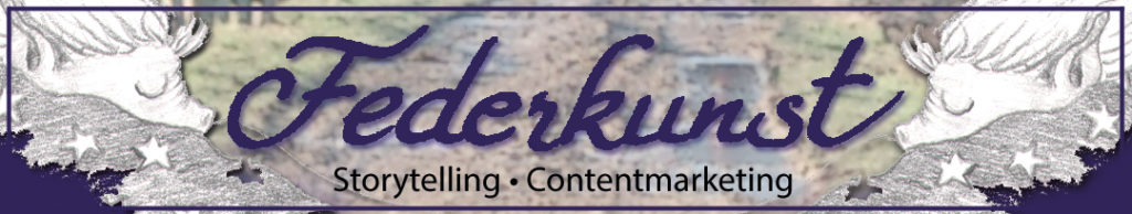 Federkunst – Storytelling • Contentmarketing